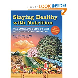 Downloads Staying Healthy with Nutrition, rev: The Complete Guide to Diet and Nutritional Medicine ebook