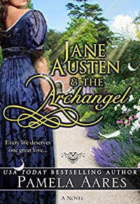 Jane Austen And The Archangel: by Pamela Aares ebook deal