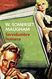 Image of Servidumbre Humana/ The Human Bondage (Spanish Edition)