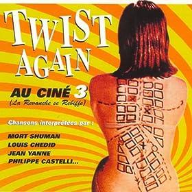 Twist Again au Cin�, Vol. 3 (La Revanche se rebiffe) [Bandes originales de films]