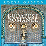 Budapest Romance   Rozsa Gaston