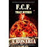 F.C.F. That Within ~ A. Rosaria