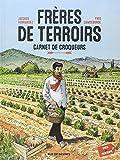 Frères de terroirs, Tome 1 : Carnet de croqueurs, hiver et printemps