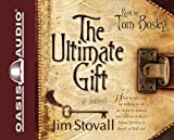 img - for By Jim Stovall: The Ultimate Gift (The Ultimate Series #1) [Audiobook] book / textbook / text book
