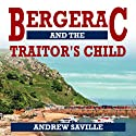 Bergerac and the Traitor's Child Audiobook by Andrew Saville Narrated by Roger May