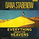 Everything Under the Heavens: Silk and Song, Book 1 (       UNABRIDGED) by Dana Stabenow Narrated by Marguerite Gavin