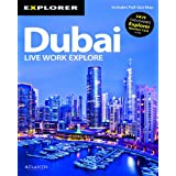 Dubai Complete Resident's Guide: Life - Work - Exploreby Explorer Publishing...