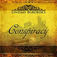 Conspiracy: The Emperor's Edge, Book 4 Audiobook by Lindsay Buroker Narrated by Vivienne Leheny