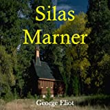 Silas Marner (Classic Books on CD Collection) [UNABRIDGED] (Classic Books on Cds Collection)