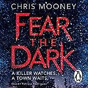 Fear the Dark | Chris Mooney