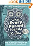 What Every Parent Needs to Know: How...