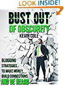 #4: Bust Out of Obscurity: Blogging Strategies to Make Money, Build Connections and Be Heard