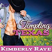 Tempting Texas: Rebel Moonshine Series, Book 3 | Kimberly Raye