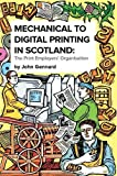Mechanical to Digital Printing in Scotland: The Print Employers Organisation