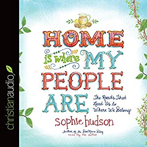 Home Is Where My People Are Audiobook