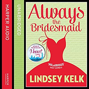 Always the Bridesmaid Audiobook