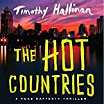 The Hot Countries: A Poke Rafferty Thriller | Timothy Hallinan