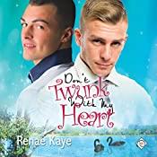 Don't Twunk with My Heart: Loving You, Book 2   Renae Kaye