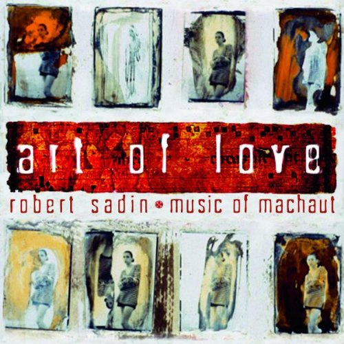 Art of Love by Robert Sadin, Milton Nascimento, Madeleine Peyroux, Natalie Merchant and Brad Mehldau