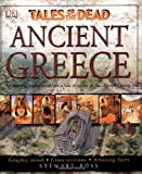 Ancient Greece: Tales of the Dead (1405303689) by Ross, Stewart