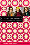 A Tale of Two Pretties (The Clique #14) (0316084425) by Harrison, Lisi