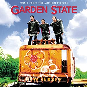 Garden State from Epic /Sony Music Soundtrax