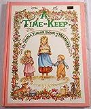 A Time to Keep: The Tasha Tudor Book of Holidays (0528802135) by Tudor, Tasha