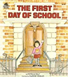 img - for The First Day of School book / textbook / text book