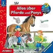 Alles über Pferde und Ponys (Wieso? Weshalb? Warum?) | Irmgard Eberhard, Andrea Erne, Valeska Schneider-Finke