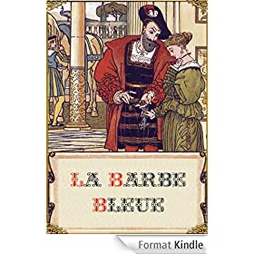 La Barbe bleue (�dition illustr�e)