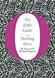 img - for O's Little Guide to Starting Over (O's Little Books/Guides) book / textbook / text book
