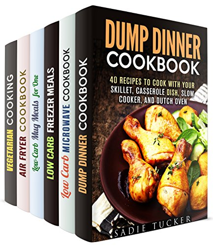 30-Minute Meals Box Set (6 in 1): Quick and Easy Dump Recipes for Your Everyday Cooking (Meals for Busy People) by Sadie Tucker, Emma Melton, Jillian Riggs, Ingrid Simpson