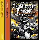 Derek Landy Mortal Coil (Skulduggery Pleasant, Book 6)