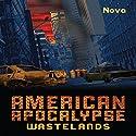 American Apocalypse Wastelands Audiobook by  Nova Narrated by Erik Sandvold