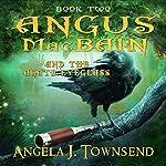 Angus MacBain and the Agate Eyeglass: Angus MacBain Series, Book 2   Angela J. Townsend