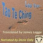 Tao Te Ching Hörbuch von Lao Tzu Gesprochen von: Denis Daly