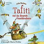 Tafiti und das fliegende Pinselohrschwein (Tafiti 2) | Julia Boehme