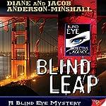 Blind Leap | Diane Anderson-Minshall,Jacob Anderson-Minshall