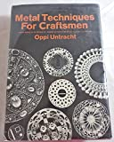 img - for Metal Techniques for Craftsmen: A Basic Manual for Craftsmen on the Methods of Forming and Decorating Metals -with 769 Illustrations book / textbook / text book