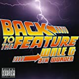 Wale & 9th Wonder / Back to the Feature
