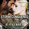 Storm Conquered: Storm Damages, Book 4 Audiobook by Magda Alexander Narrated by Jennifer Ann, Griffin Murphy