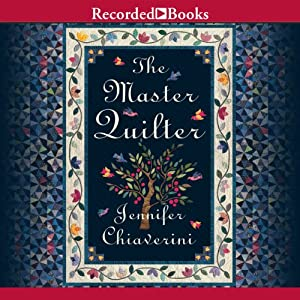 Master Quilter: Elm Creek Quilts, Book 6 | [Jennifer Chiaverini]