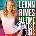 Rimes, Leann - All-Time Greatest Hits [Audio CD]<br>$288.00