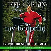 My Footprint: Carrying the Weight of the World | [Jeff Garlin]
