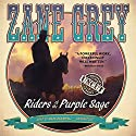 Riders of the Purple Sage: The Restored Edition Audiobook by Zane Grey Narrated by Mark Bramhall