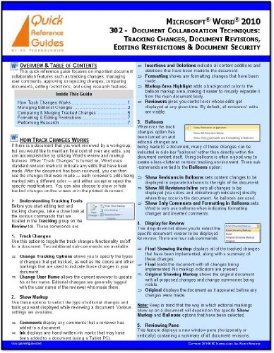 Microsoft Word 2010 Quick Reference Guide: Document Collaboration Techniques: Tracking Changes, Document Revisions, Editing Restrictions & Document Security (302)
