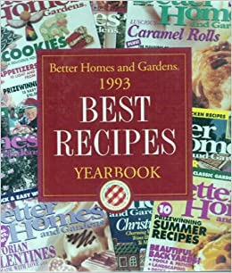 Better Homes And Gardens 1993 Best Recipes Yearbook