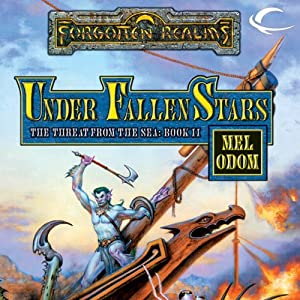 Under Fallen Stars: Forgotten Realms: The Threat from the Sea, Book 2 | [Mel Odom]
