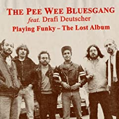 Playing Funky - The Lost Album [feat. Drafi Deutscher]