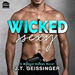 Wicked Sexy | J.T. Geissinger